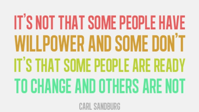 willpower to change your life